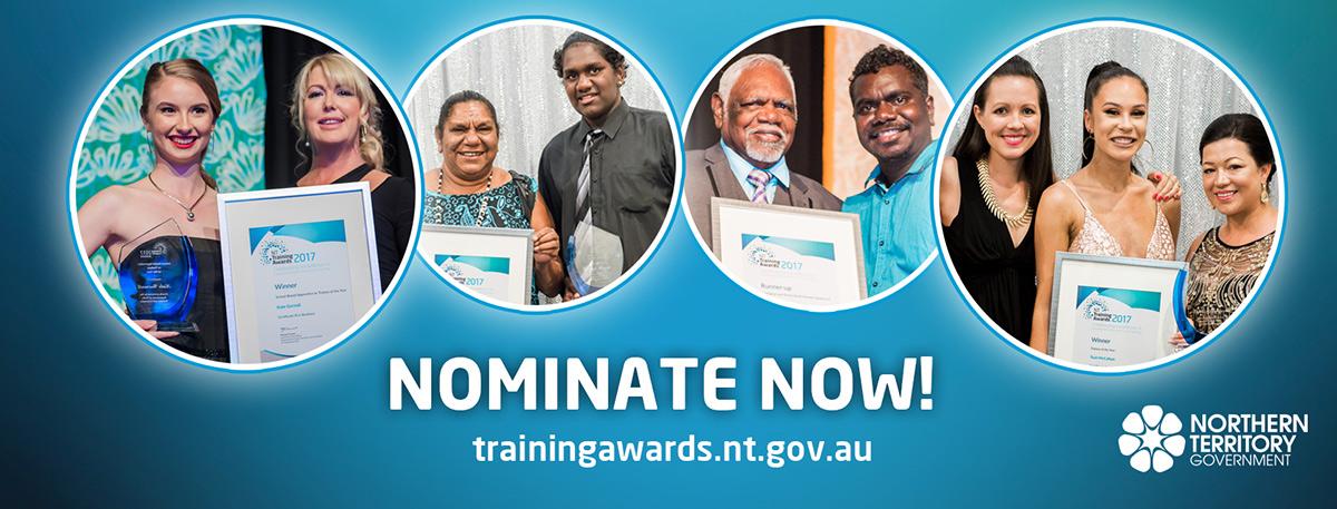 Nomination now for the NT Training Awards, trainingawards.nt.gov.au