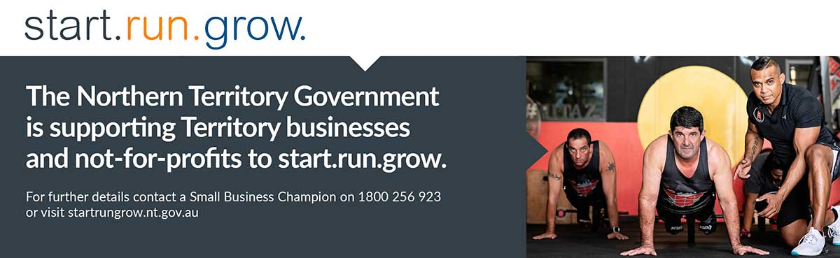 The Northern Territory Government is supporting Territory businesses and not-for-profits to start.run.grow. startrungrow.nt.gov.au