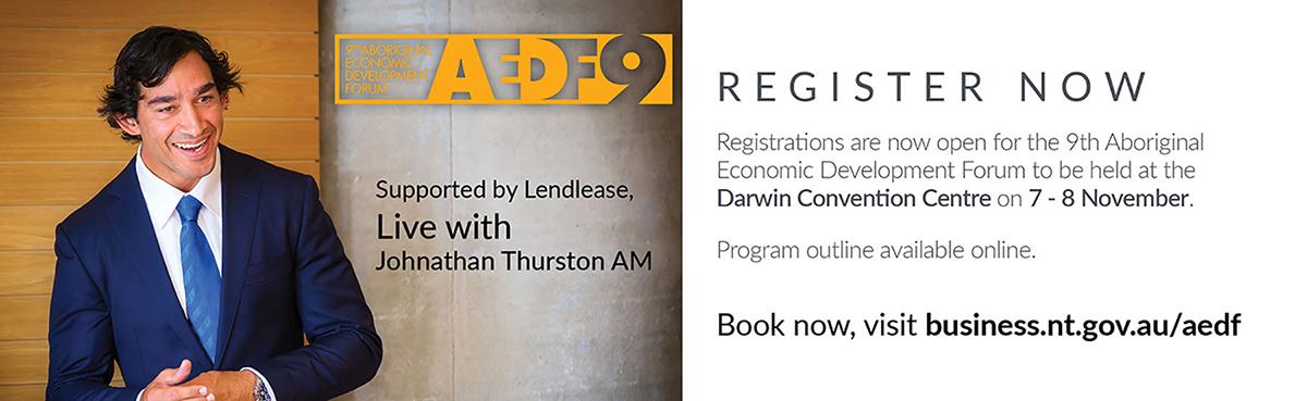 9th Aboriginal Economic Development Forum, to book go to business.nt.gov.au/aedf