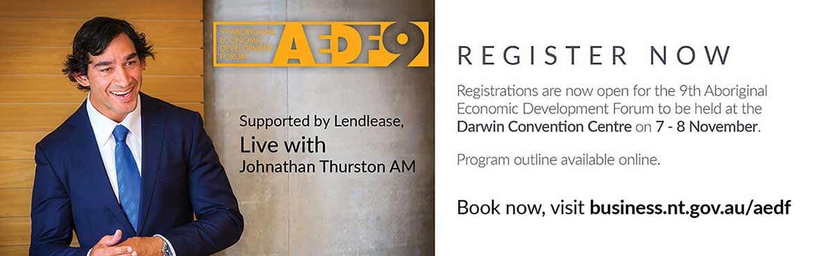 9th AEDF, Live with Johnathan Thurston AM, register now, business.nt.gov.au/aedf