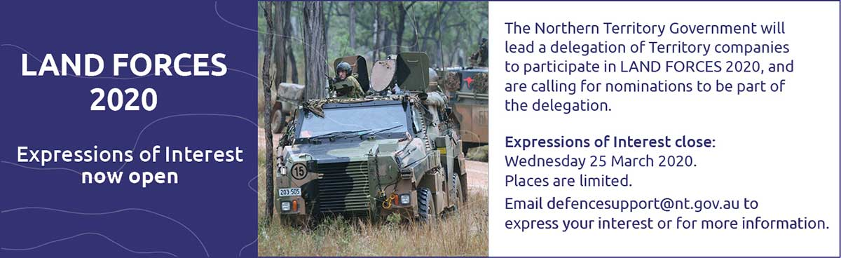 Land Forces 2020, expressions of interest now open, email defencesupport@nt.gov.au, close 25 March 2020