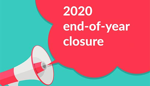 End of year closure for 2020